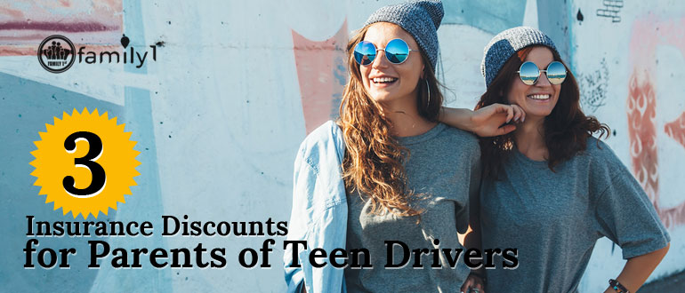 3 Insurance Discounts For Parents Of Teen Drivers
