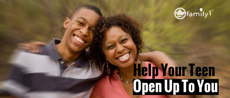 Help Your Teen Open Up To You