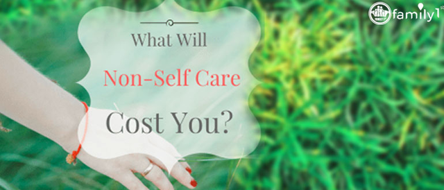 What Will Non-Self Care Cost You?