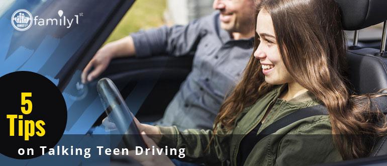 5 Tips on Talking Teen Driving
