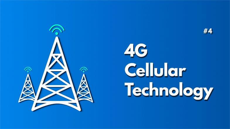 4G Cellular technology