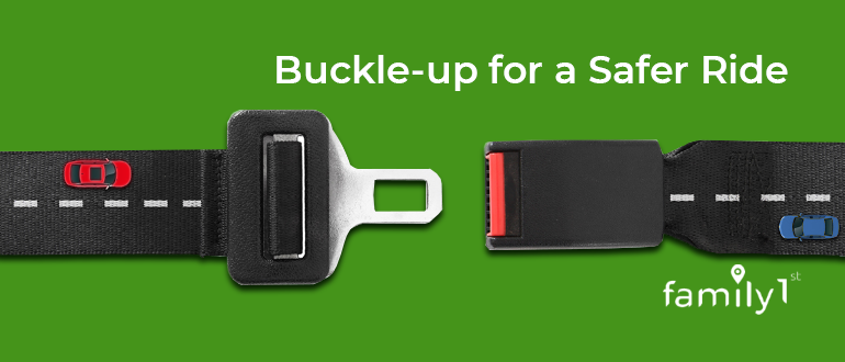 Buckle up for a safer ride