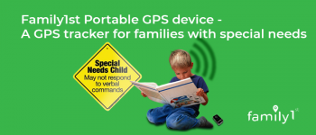 Family1st Portable GPS device – a GPS tracker for families with special needs